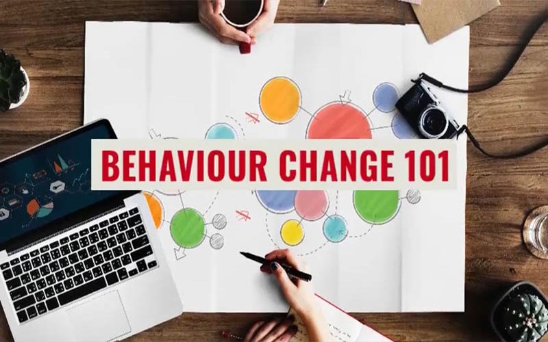 Behaviour Change 101